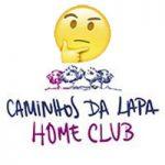 Caminhos da Lapa – Home Club. Será que vai???
